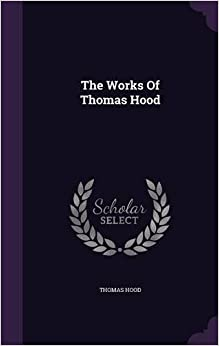 Book The Works Of Thomas Hood