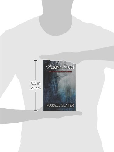 Buy Algoma Ghost: The Legend of Hell's Bridge Book Online at