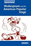 Shakespeare and the American Popular Stage, Frances Teague, 0521679923
