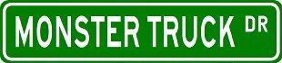 (MONSTER TRUCK Street Sign ~ Custom Street Sign - Sticker Decal Wall Window Door Art Vinyl - 8.25