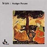 Iran: Musique Persane (Persian Music)