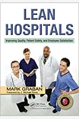 Lean Hospitals 1st (first) edition Text Only Paperback