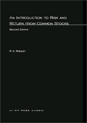 An Introduction to Risk and Return from Common Stocks (MIT Press)