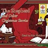 img - for The Shepherd And Other Christmas Stories: The Gift Of The Magi, The Cricket On The Hearth, Yes, Virginia There Is A Santa Claus, Hoodoo Mcgiggin And Christmas Cake Recipe book / textbook / text book