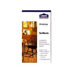 LAMINATE FLOORING INSTALLATION VIDEO, Lowes, Armstrong, Swift-Lock, Easier to Install; 34 Minutes, 1999.