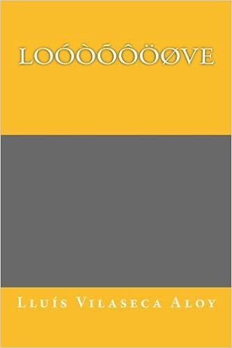 Loóòõôöøve: Title: Loóòõôöøve, Subtitle: Google love poetry for