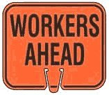 (Workers Ahead - Snap-on traffic cone sign, 1-Sided, Material=Plastic)