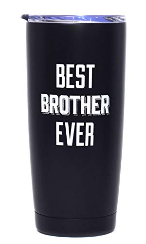 Best Brother Ever - 20 oz Vacuum Insulated Double Wall Tumbler with Clear Lid (Black and White)