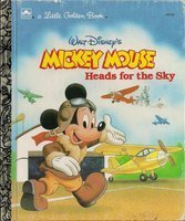 - Mickey Mouse Heads For The Sky (Little Golden Books)