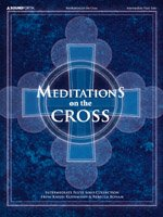 (Meditations on the Cross: Intermediate Flute Solo Collection (238725))