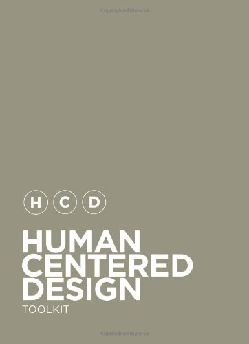 Download Human-Centered Design Toolkit: An Open-Source Toolkit To Inspire New Solutions in the Developing World ebook