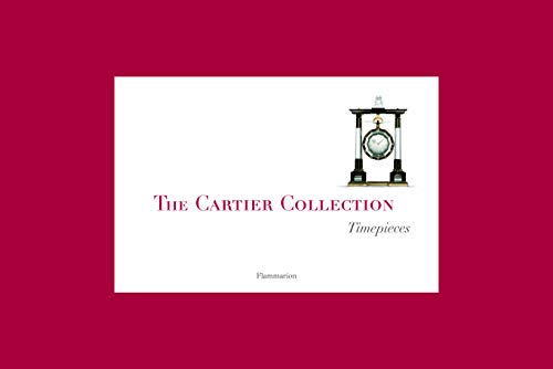 The Cartier Collection: Timepieces ()