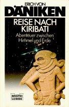 Reise nach Kiribati Taschenbuch – März 1998 Erich von Däniken Bastei Lübbe 340460282X