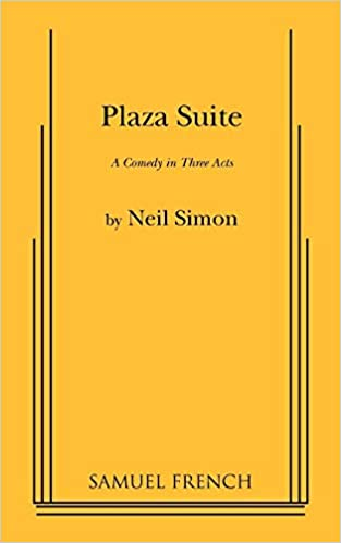 plaza suite a comedy in three acts