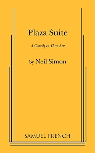 Plaza Suite; a Comedy in Three Acts