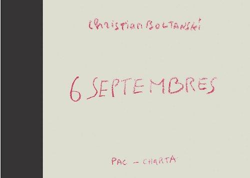 Christian Boltanski: 6 Septembres