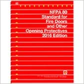 Book NFPA 80: Standard for Fire Doors and Other Opening Protectives, 2016 Edition