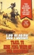 book cover of Trail to High Pine / West of the Barbwire
