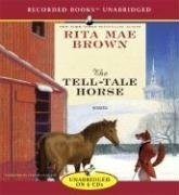 Read Online The Tell-Tale Horse by Rita Mae Brown (2007-09-25) pdf epub