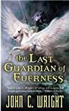 img - for The Last Guardian Of Everness: Being the First Part of the War of the book / textbook / text book