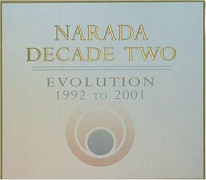 Narada Decade Two: Evolution, 1992-2001 (2-CD Set) by Narada