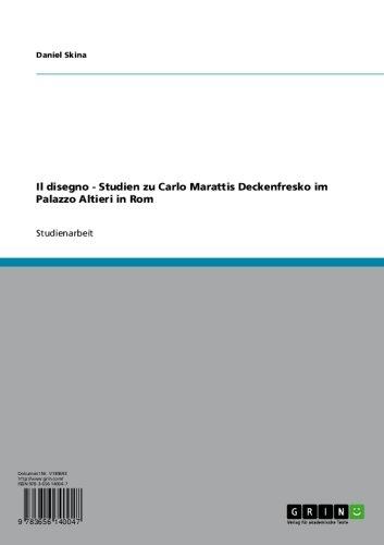 il-disegno-studien-zu-carlo-marattis-deckenfresko-im-palazzo-altieri-in-rom-german-edition
