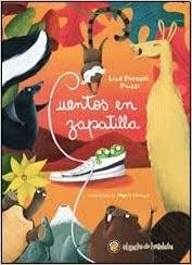 Cuentos en zapatilla (Spanish) Paperback – 2013