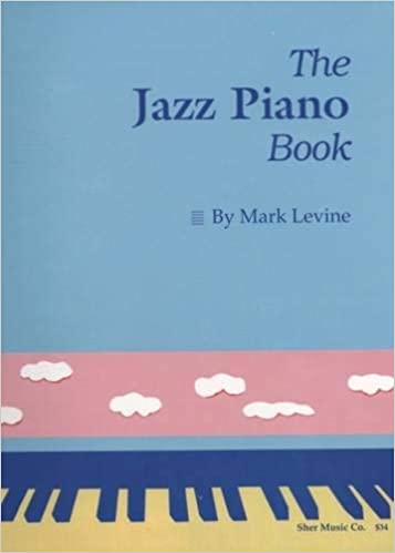 The Jazz Piano Book Mark Levine 9780961470159 Amazoncom