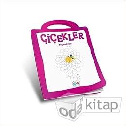 Cicekler Boyama Kitabi M Ahmet Demir 9786051594804 Amazon Com