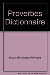 Hardcover Dictionnaire Des Proverbes Francais/Anglais Dictionary of Proverbs English/French (French and English Edition) [French] Book