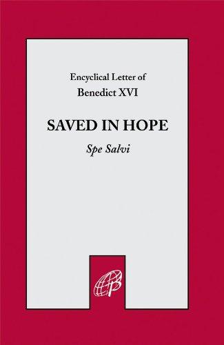 Saved In Hope - Spe Salvi Benedict XVI