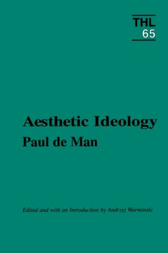 Aesthetic Ideology (Theory and History of Literature, Vol. 65) -