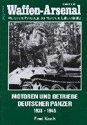 Waffen-Arsenal 182 : Motoren und Getriebe deutscher Panzer 1935 - 1945