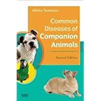 Common Diseases of Companion Animals 2nd (second) edition Text Only