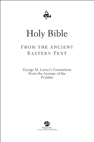 Holy Bible: From the Ancient Eastern - New Aramaic Testament English