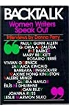 Backtalk : Women Writers Speak Out, , 0813519918