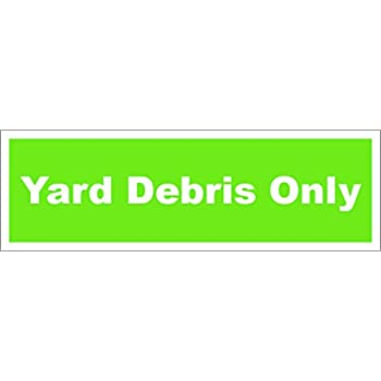 Recycle Yard Debris Only decal 3.5