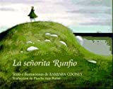 La Senorita Runfio, Barbara Cooney, 0670868310