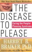 The Disease To Please 1st (first) edition Text Only by