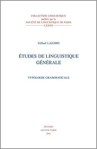 Etudes de linguistique générale : Volume 1, Typologie grammaticale: Amazon.es: Gilbert Lazard: Libros en idiomas extranjeros