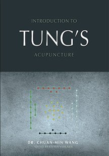 Introduction to Tung's Acupuncture