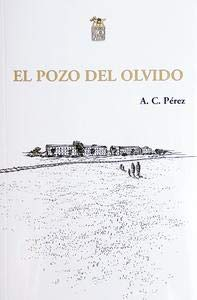 El pozo del olvido por Pérez Martín, Carlos
