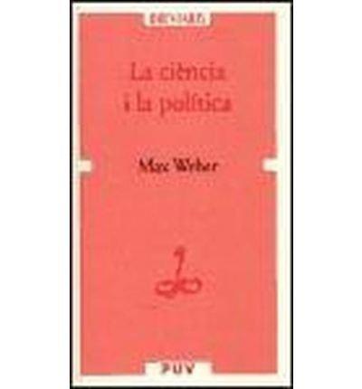 La ci?ncia i la pol?tica (Paperback)(Spanish) - Common