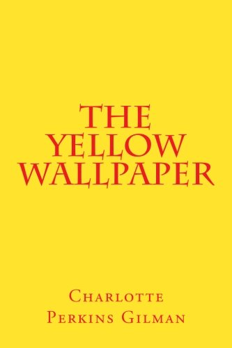 a critical response on the yellow wallpaper by charlotte gilman Category archives: reading response 4: the yellow wallpaper  the yellow  wallpaper by charlotte perkins gilman posted on september.