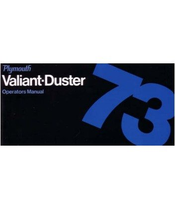 1973 PLYMOUTH DUSTER VALIANT Owners Manual User Guide
