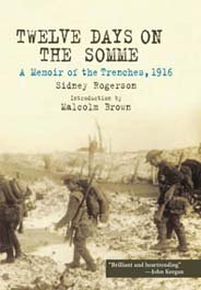 Twelve Days on the Somme: A Memoir of the Trenches November 1916