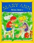 Mary Ann, Betsy James, 0525450777