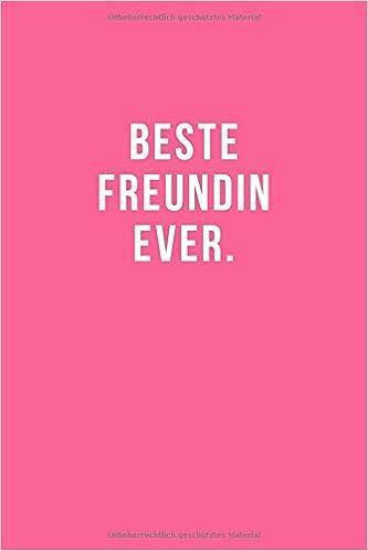 Beste Freundin Ever Notizbuch Journal Tagebuch Lustiges