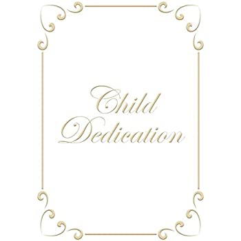 Child Dedication Certificate   5 X 7 Folded, Premium, Gold Foil Embossed   (