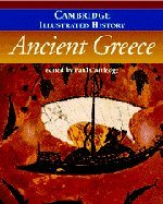 The Cambridge Illustrated History of Ancient Greece (Cambridge Illustrated Histories)